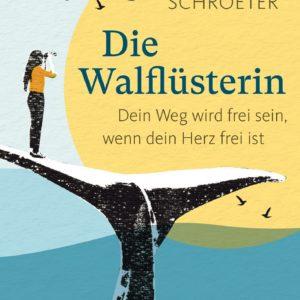 Buch Cover Die Walfüsterin Steffi Schroeter
